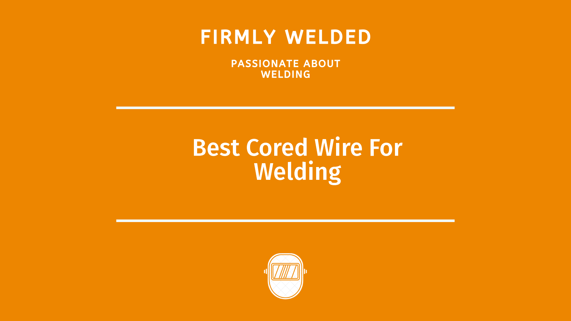 Best Cored Wire For Welding