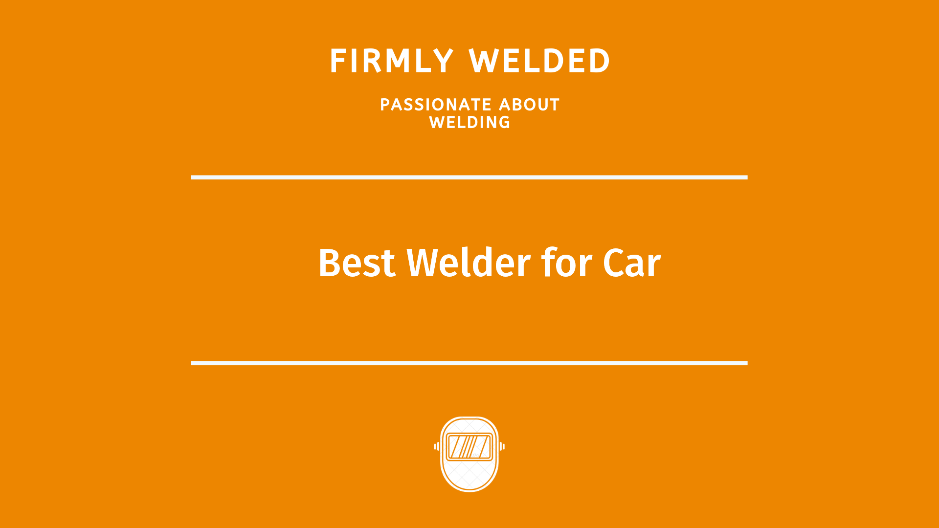 Best Welder for Car