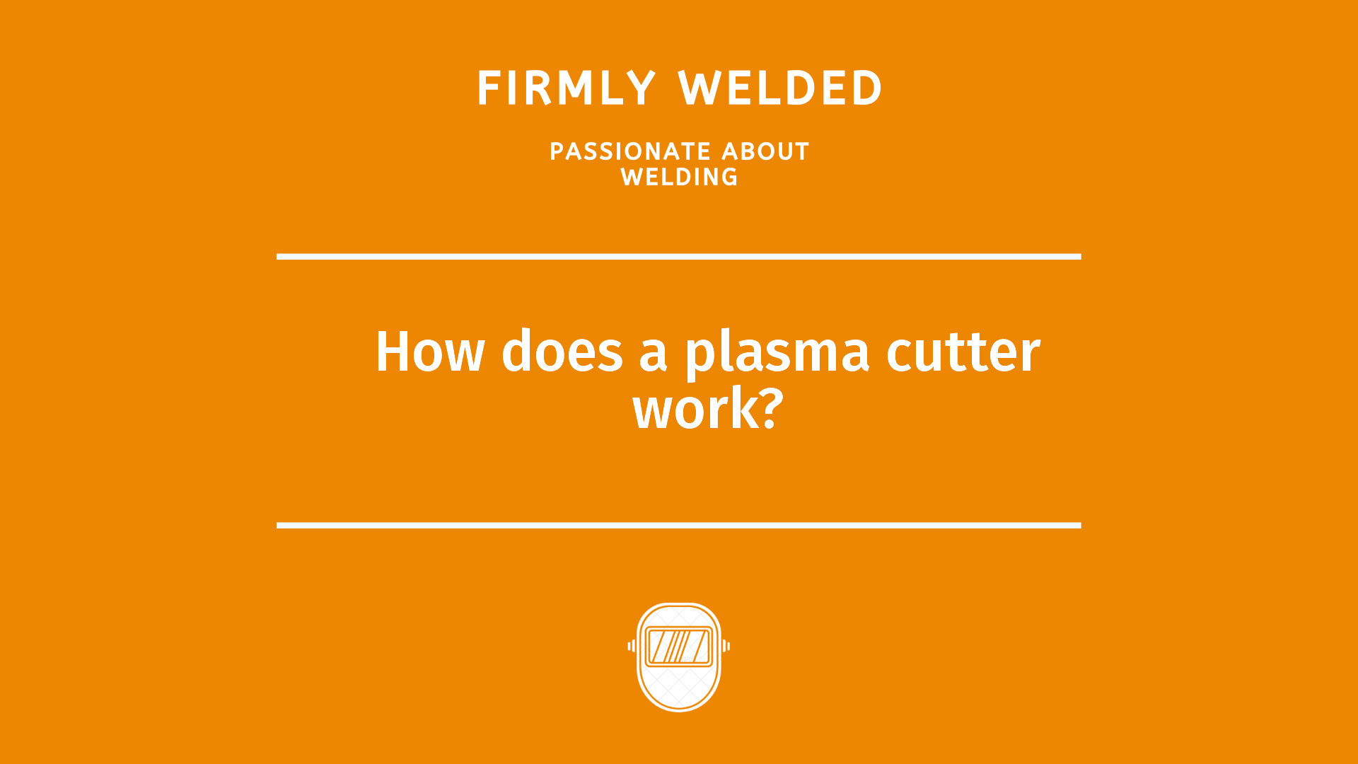 How does a plasma cutter work?