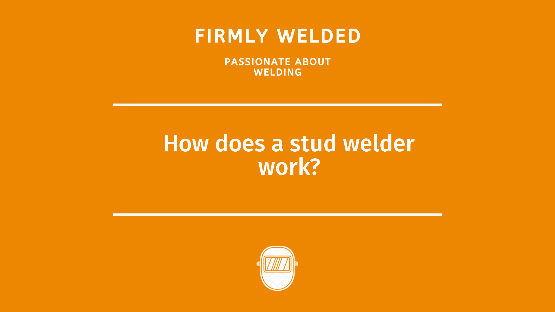 How does a stud welder work?