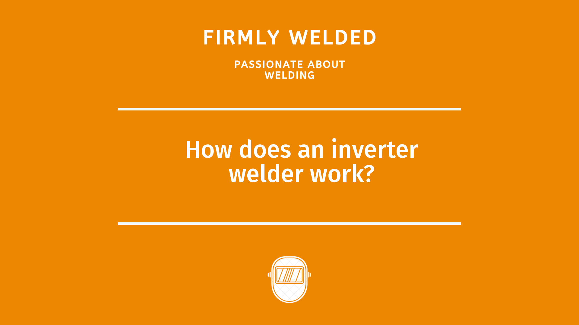 How does an inverter welder work?