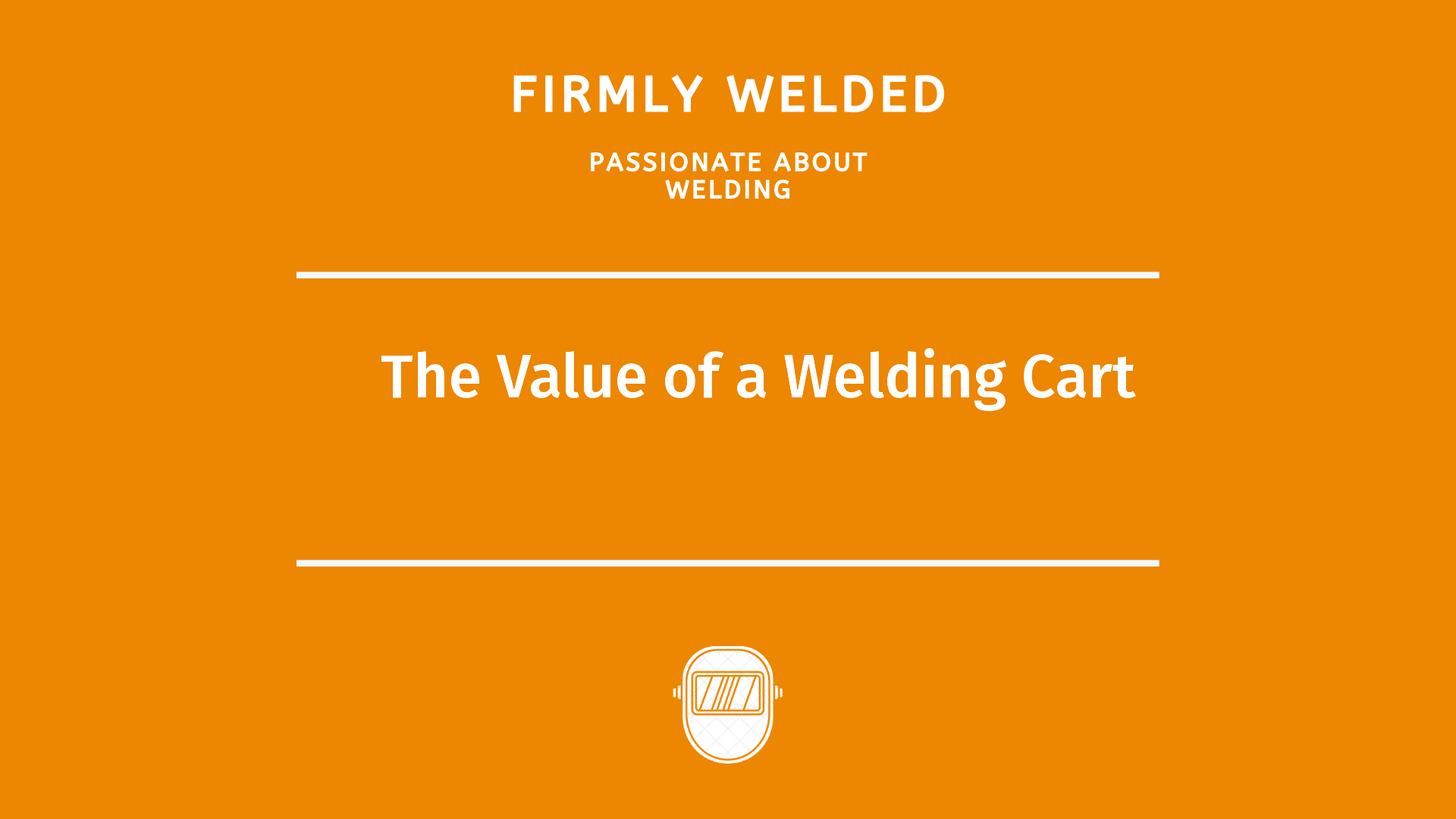 The Value of a Welding Cart