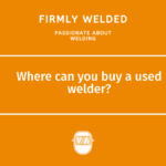 Where can you buy a used welder?